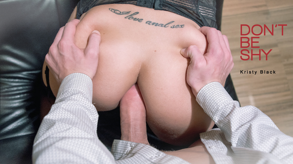 Dont Be Shy – Kristy Black – Elegant Anal